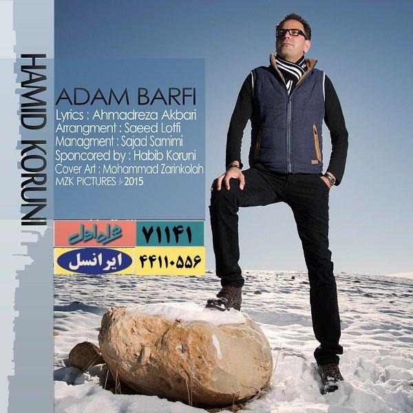 Hamid Koruni - Adam Barfi