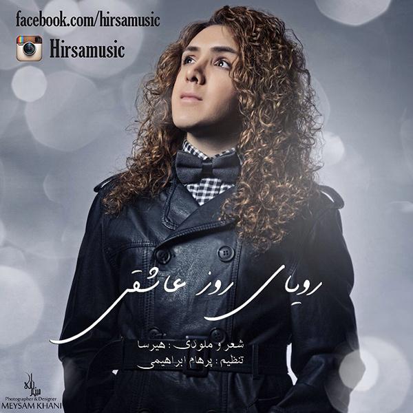 Hirsa - Royaye Rooze Asheghi