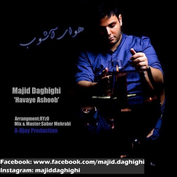 Majid Daghighi - Havaye Ashoob