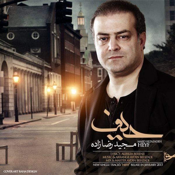 Majid Rezazadeh - Heyf