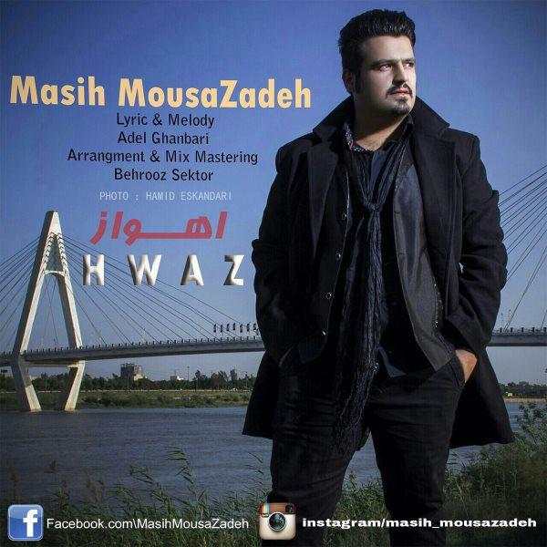 Masih MousaZadeh - Ahvaz