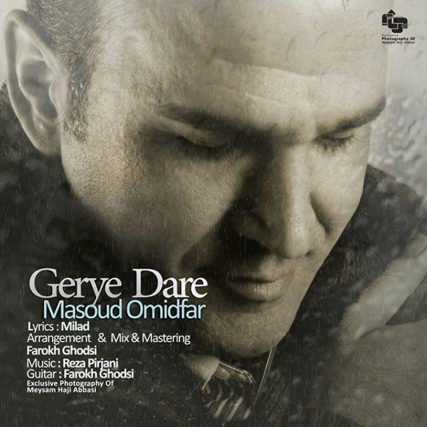 Masoud Omidfar - Gerye Dare