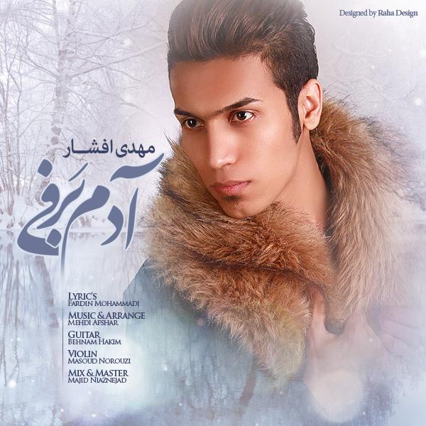 Mehdi Afshar - Adam Barfi