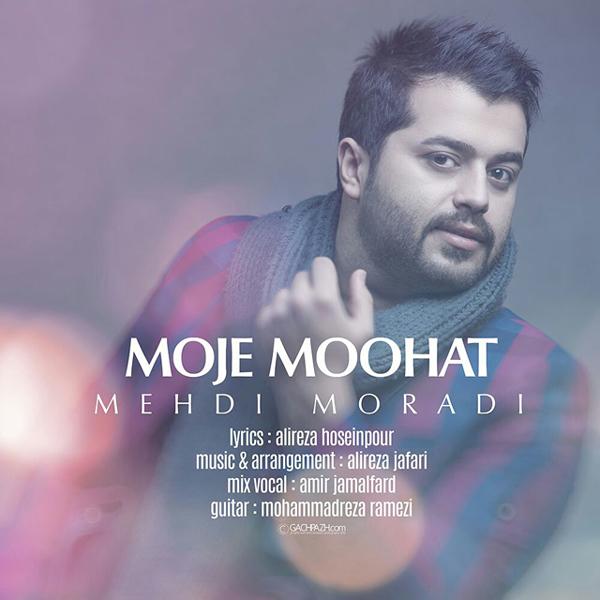 Mehdi Moradi - Moje Moohat
