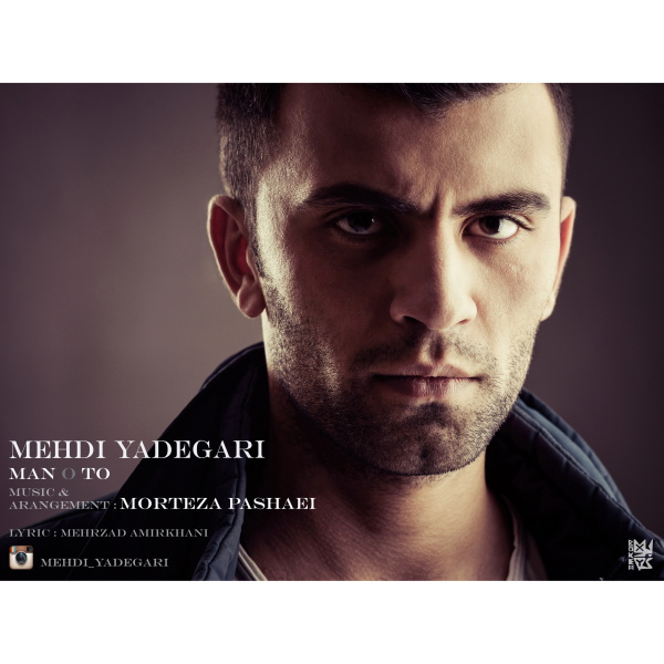 Mehdi Yadegari - Mano To