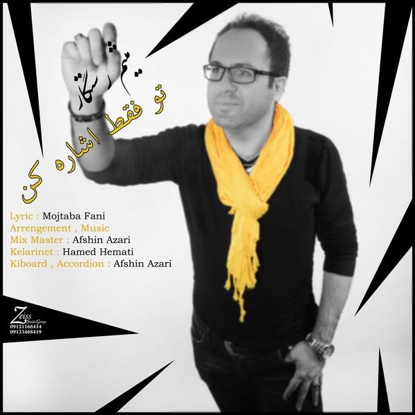 Meysam Rastegar - To Faghat Eshareh Kon