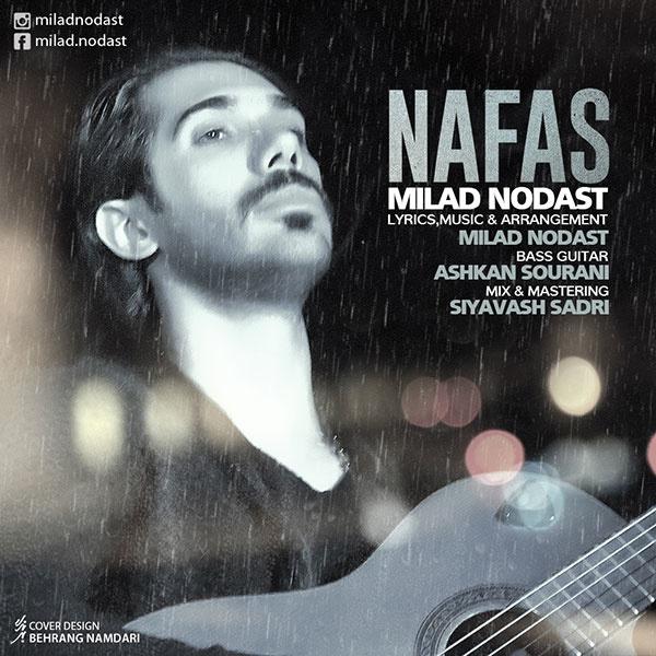 Milad Nodast - Nafas