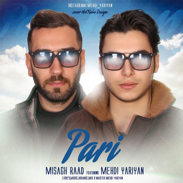 Misagh Raad & Mehdi Yariyan - Pari