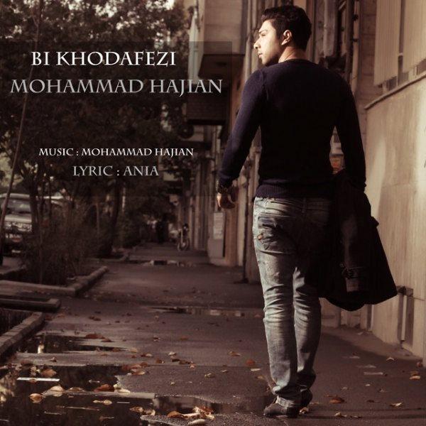 Mohammad Hajian - Bi Khodahafezi
