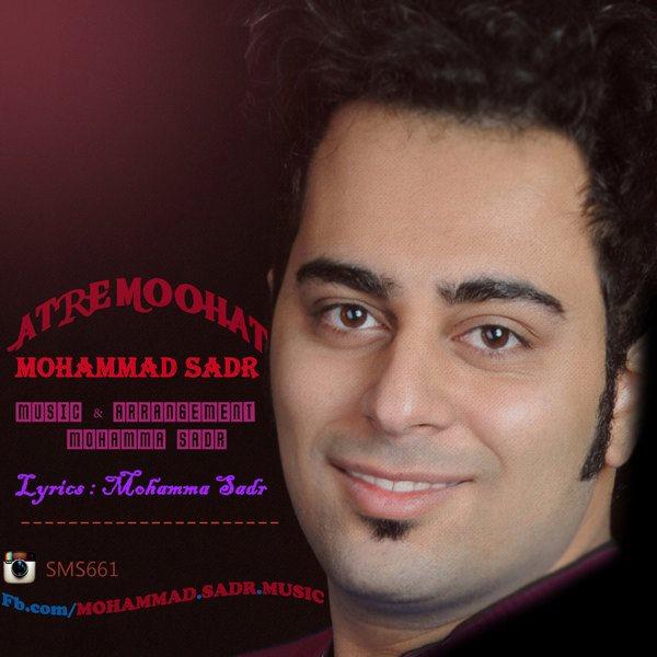 Mohammad Sadr - Atremoohat