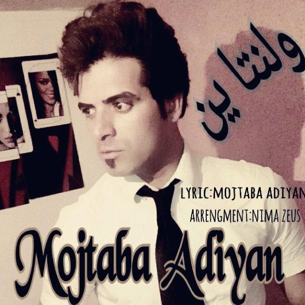 Mojtaba Adiyan - Valentine