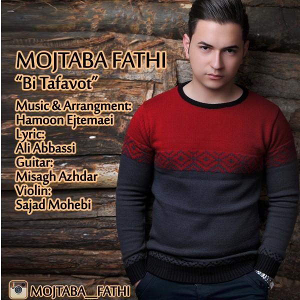 Mojtaba Fathi - Bi Tafavot