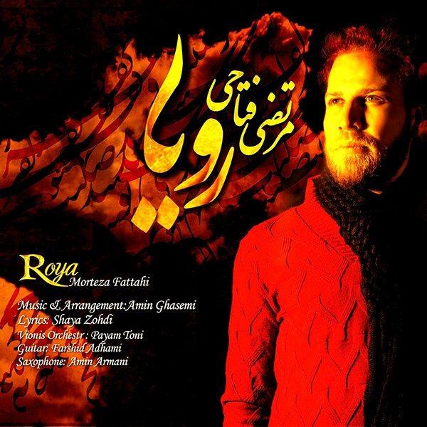 Morteza Fattahi - Roya