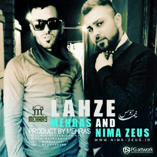 Nima Zeus - Lahze (Ft Mehras)