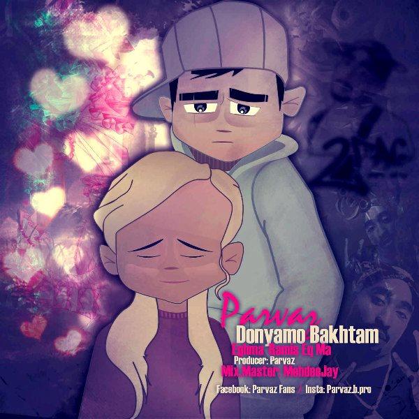 Parvaz - Donyamo Bakhtam