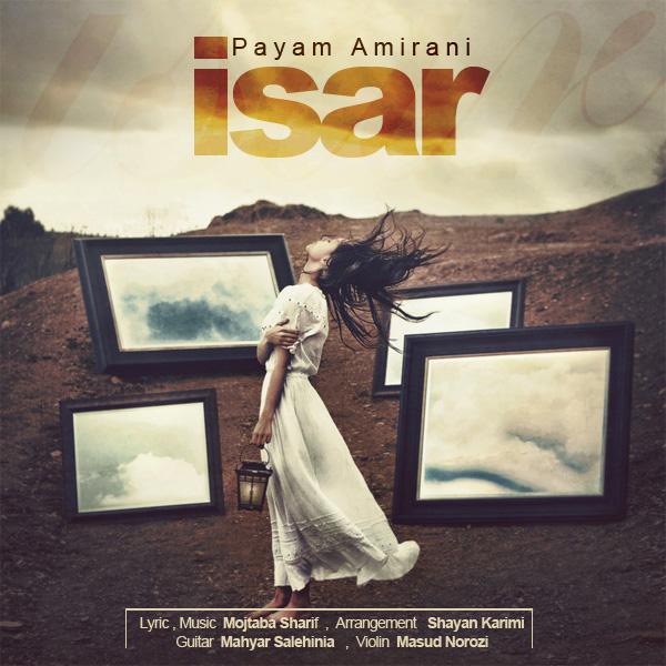 Payam Amirani - Isar
