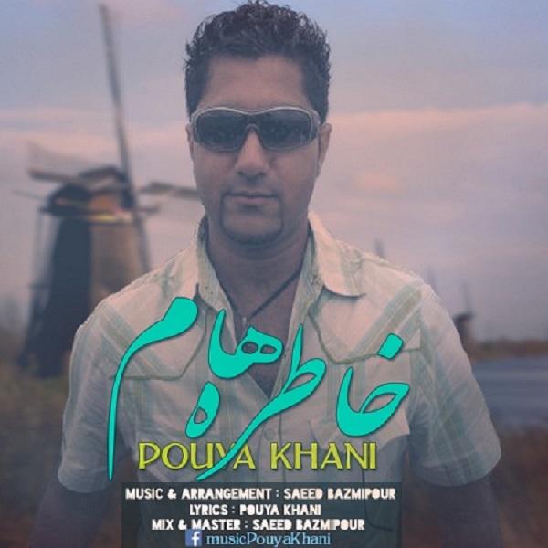 Pouya Khani - Khatereham