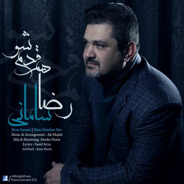 Reza Samani - Hamghadam Sho