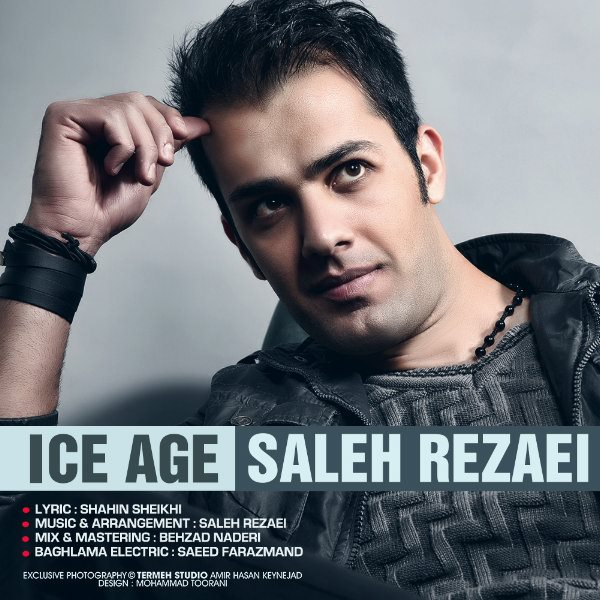 Saleh Rezaei - Ice Age