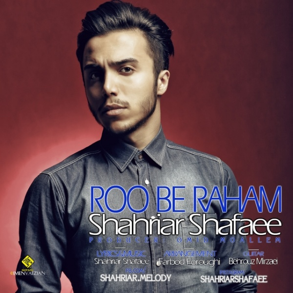 Shahriar Shafaee - Roo Be Raham