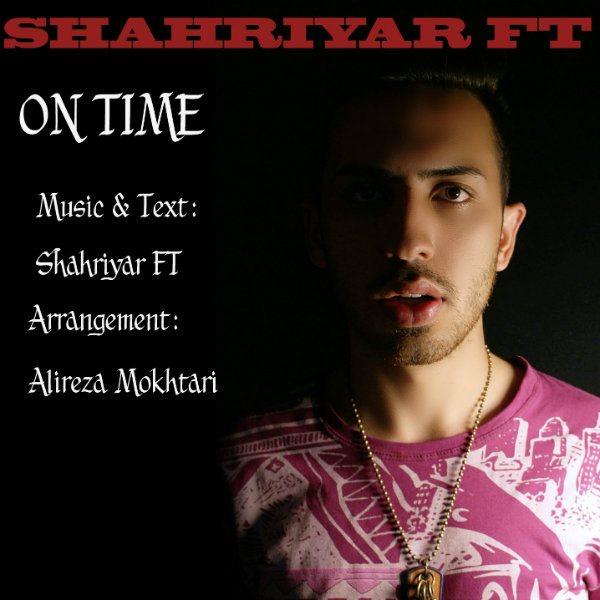 Shahriyar Ft - On Time