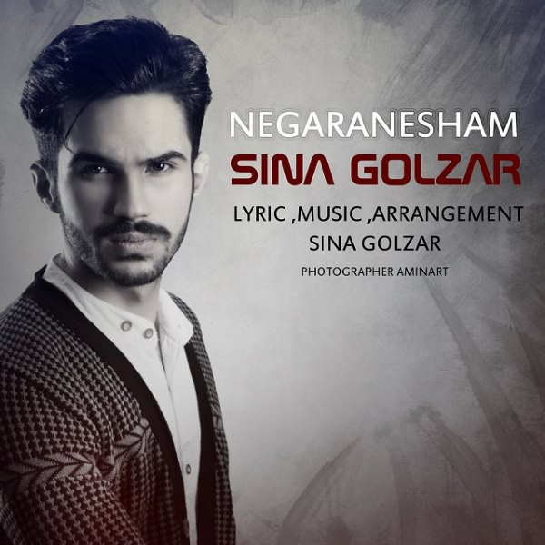 Sina Golzar - Negaranesham