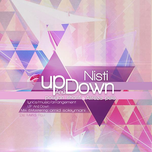 Up & Down (Pouyan Sharifi & Alireza Pele) - Nisti