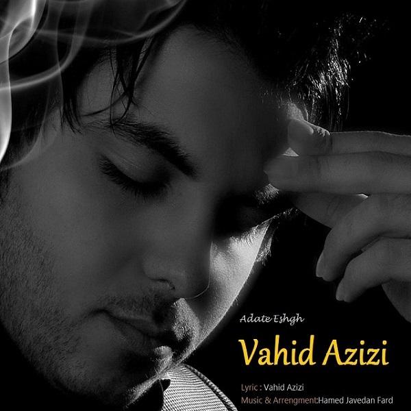 Vahid Azizi - Adate Eshgh