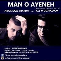 Abolfazl-Mano-Ayene-(Ft-Ali-Moghadam)