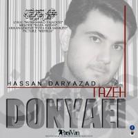 Hassan-Daryazad-Donyaei-Tazeh