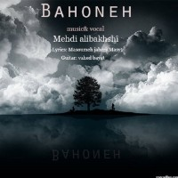 Mehdi-Alibakhshi-Bahoneh