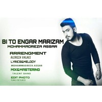 Mohammadreza-Assar-Bi-To-Engar-Marizam