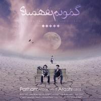 Parham-Alizadeh-Gamunam-Nafahmidi-(Ft-Arash-Fallahi)