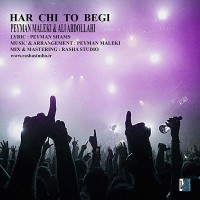 Peyman-Maleki-Har-Chi-To-Begi-(Ft-Ali-Abdolahi)