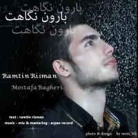 Ramtin-Risman-Baroone-Negahet-(Ft-Mostafa-Bagheri)