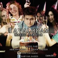 Saeed-Sarvar-Tavalodam