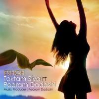 Toktom-Siva-Eshgh-(Ft-Pedram-Dadashi)