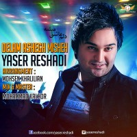 Yaser-Reshadi-Delam-Ashegh-Mishe
