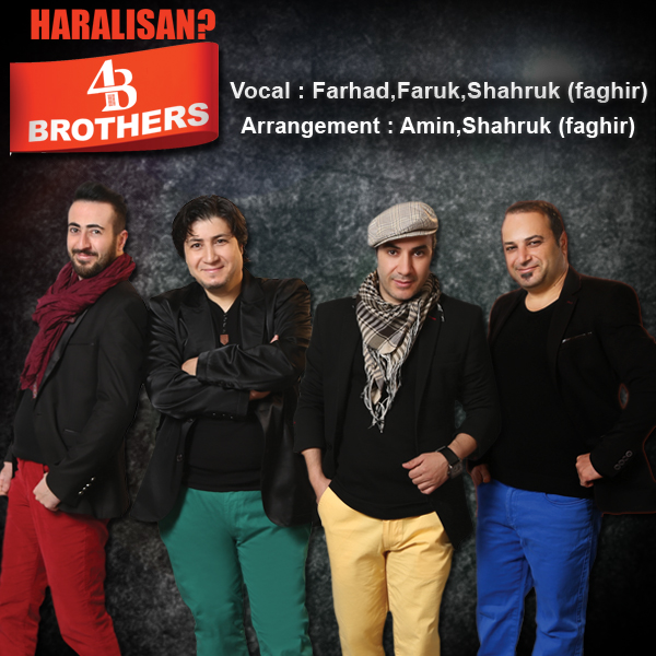 4 Brothers - Haralisan