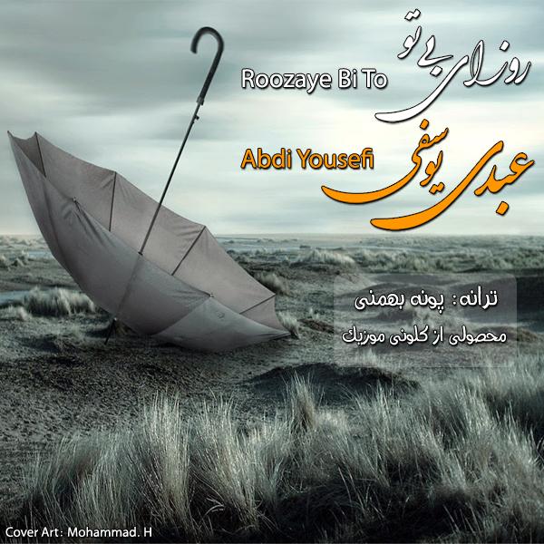 Abdi Yousefi - Roozaye Bi To