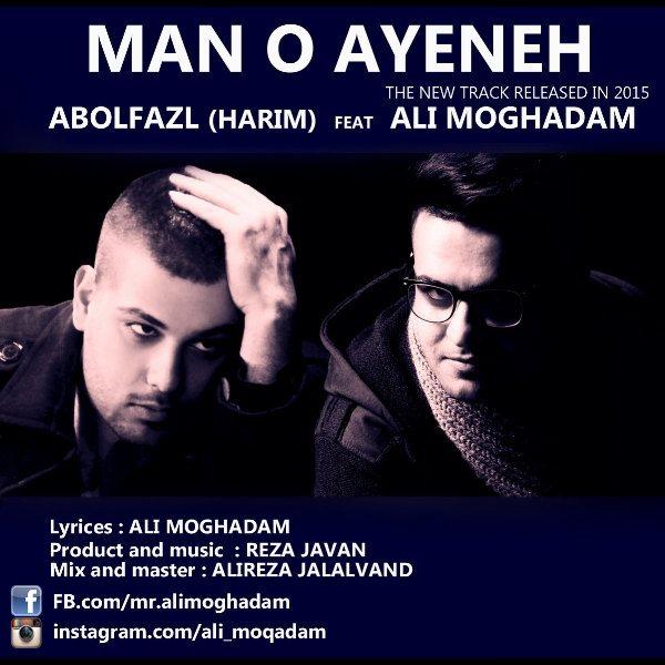 Abolfazl - Mano Ayene (Ft Ali Moghadam)