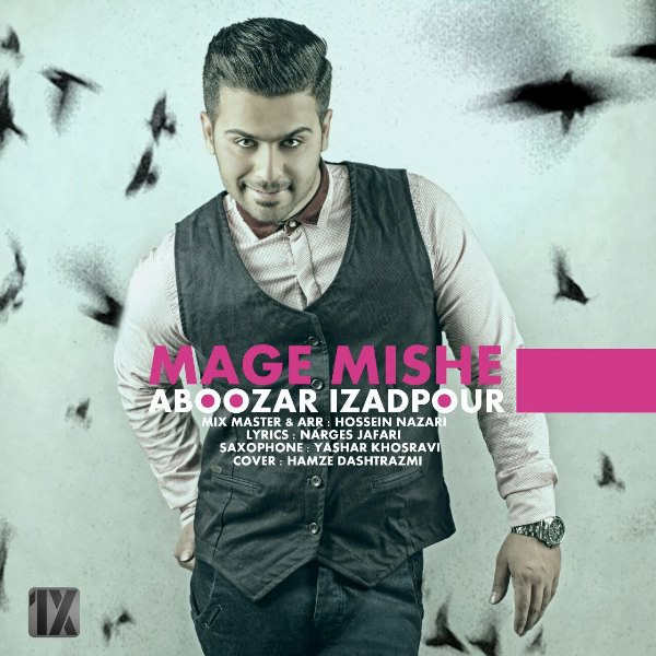 Aboozar IzadPour - Mage Mishe