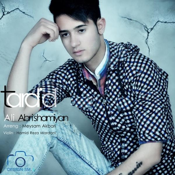Ali Abrishamian - Tardid