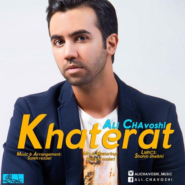 Ali Chavoshi - Khaterat
