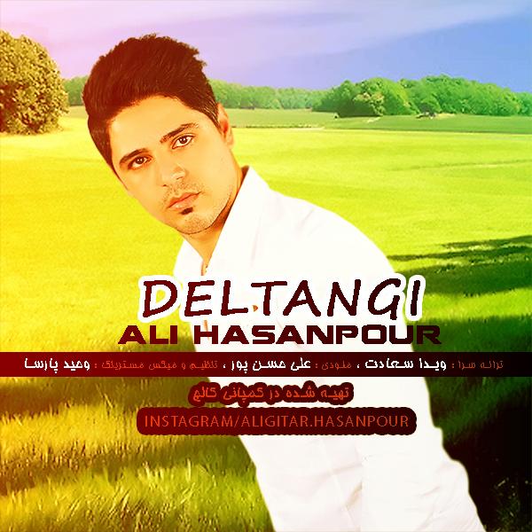 Ali HasanPour - Deltangi