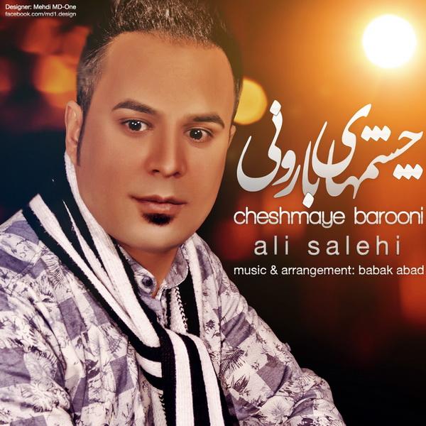 Ali Salehi - Cheshmaye Barooni