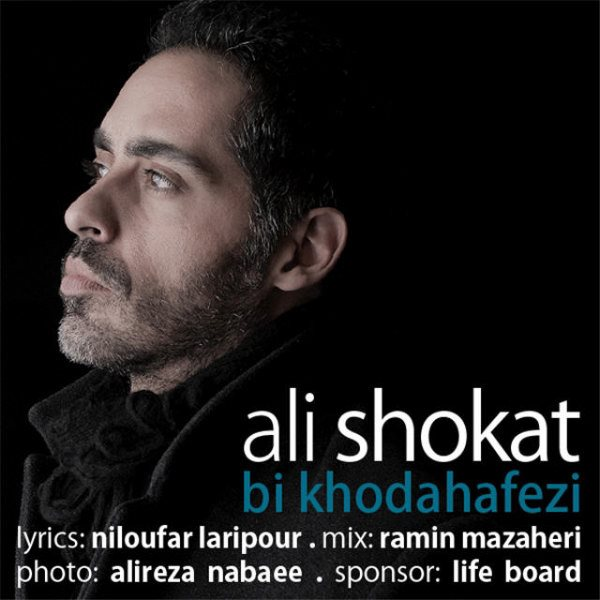 Ali Shokat - Bi Khodahafezi