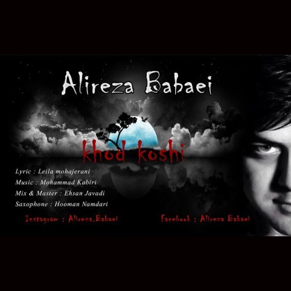 Alireza Babaei - Khod Koshi