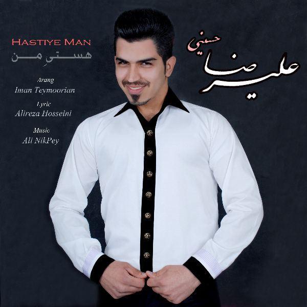 Alireza Hosseini - Hastiye Man