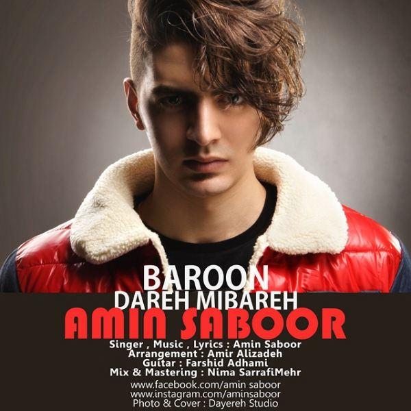 Amin Saboor - Baroon Dareh Mibareh